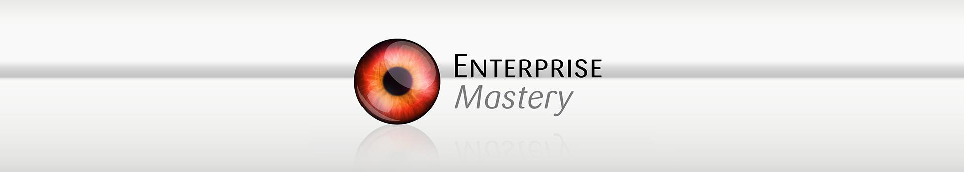 Enterprise Mastery